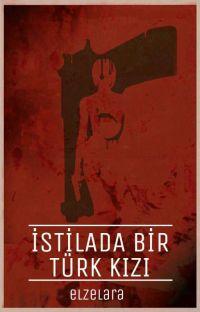 İSTİLADA BİR TÜRK KIZI-Kendi Maceranı Sen Seç- cover