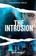 The Intrusion by AmyMarieZ