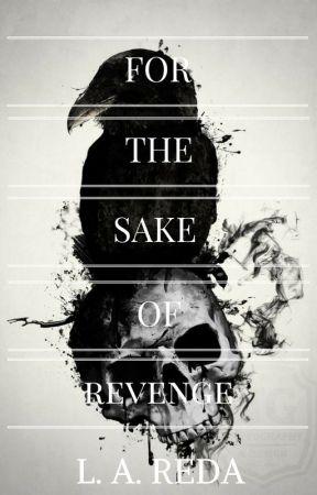 For The Sake of Revenge by MindComplex