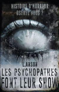 Les Psychopathes Font Leur Show. cover