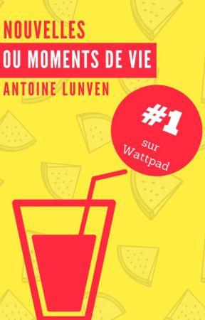 Nouvelles ou Moments de Vie [KOBO] by YellowFrance16