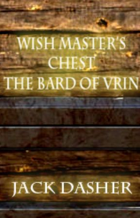 Wish Master's Chest: The Bard of Vrin by Cronos212