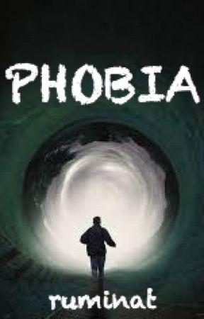 Phobia by ruminat
