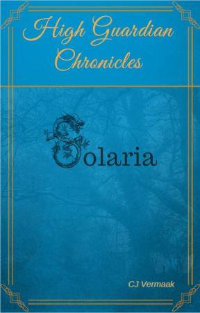 High Guardian Chronicles: Solaria by HighGuardian2