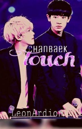 TOUCH~ (ChanBaek, HunHan, Kaisoo) by LeonArdion
