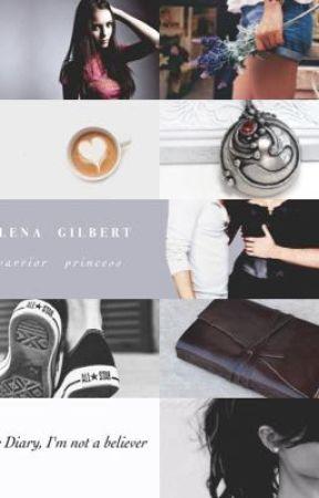 elena diaries ;  by ElenaxGilbert