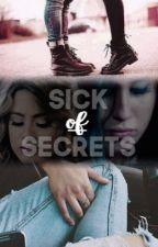 Sick of secrets by banesbrittana