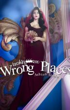 Wrong Places ♡ ashton irwin. by angelic-satan