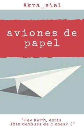 Aviones de papel [Klance] by Akra_siel