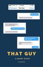 That Guy by dncknh