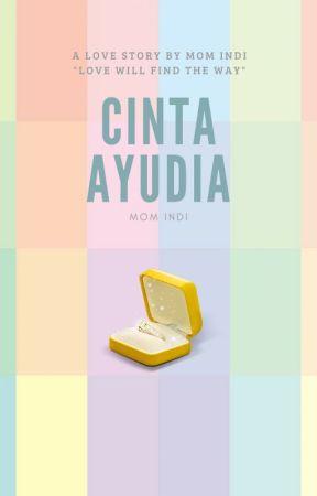 Cinta Ayudia (Repost) by Mom_Indi
