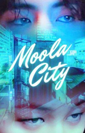 Moola City [BTS MAFIA FF]  by VivienSmeraldo