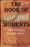 The Book of Wattpad Moments cover