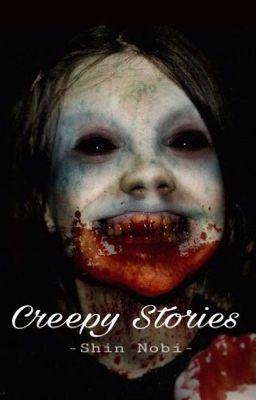 Creepypasta - Những Câu Chuyện Kinh Dị