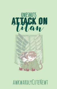 Attack On Titan Oneshots (x reader)  cover