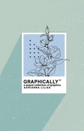 Graphically // V2 by -verdant-