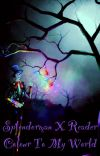Splendorman x Reader - Colour to my world cover