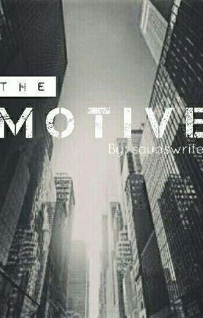 The Motive by saudswrites