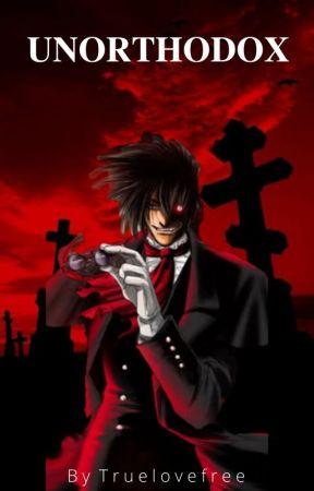 ❝Unorthodox ❞  [Yandere! Dracula (Alucard) x Reader] by truelovefree