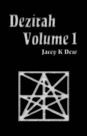 Dezirah Volume 1 by jaceykdew