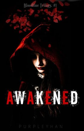 Awakened (Bloodline, #1) by purpleyhan