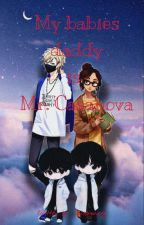 My Babies Daddy Is Mr. Casanova  [COMPLETED] by Amienmieng