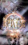 Crossroads • A Través del Tiempo {Libro 1} cover