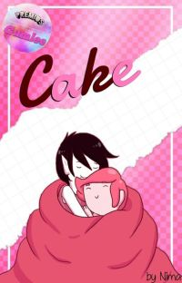 Cake - [Marshall Lee × Gumball Week] cover