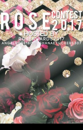Rose Contest Awards 2017 (CLOSED JUDGING TIME) by RoseAwards2017