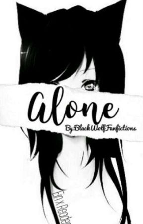 Alone...     |Ein X Reader|    <(Discontinued)> by miss-fanfictions