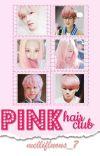 ▪ Pink hair club ▪ cover