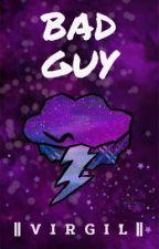 Bad Guy | Sanders Sides by Bekka911