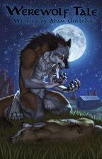 Werewolf Tale by AgentBJ09