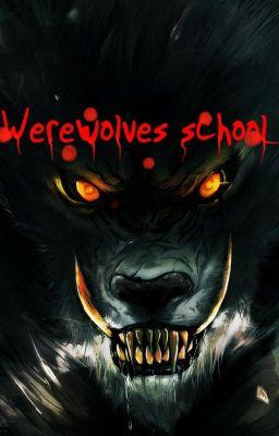 Đọc Truyện Ngôi trường của sói - Truyen4U.Net