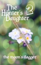 The Hunter's Daughter 2 by sarahdb11