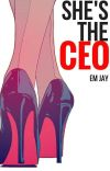She's the CEO✔️  [Being Rewritten] (18+) cover