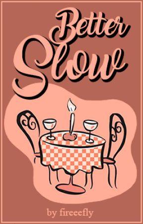 Better Slow || Camren by fireeefly