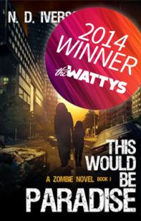 This Would Be Paradise (Book 1)-A Zombie Novel cover