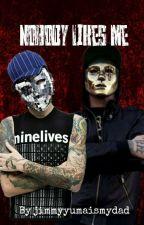 Nobody Likes Me { DannyxDeuce } by _grveyrdbaby_