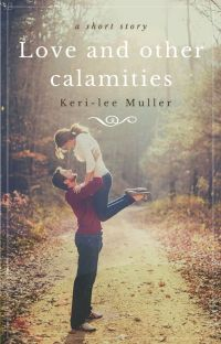 Love and other calamities cover