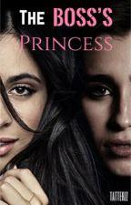 The Boss's Princess by tatterzz