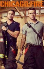 Chicago Fire: First Day On The Job by FanFicHoney