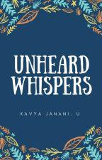 Unheard Whispers by KavyaJanani94