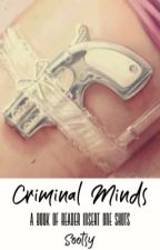 Criminal Minds x Reader One Shots. by Sootsy