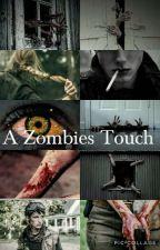 A Zombies Touch(Z Nation 10k Fan Fic/Book 2) by starry-kingdom