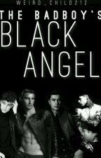 The BadBoys Black Angel  by Weird_Child212