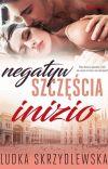 Negatyw szczęścia - JUŻ W SPRZEDAŻY! cover