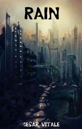 Rain -- A short(ish) story by CesarVitale