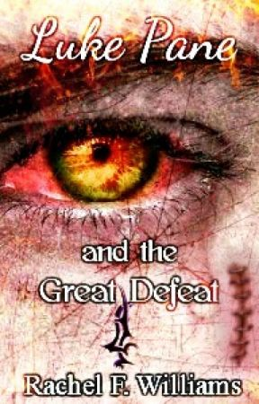Luke Pane and the Great Defeat | Book  2 ( Epic Fantasy Adventure ) by RFWilliams
