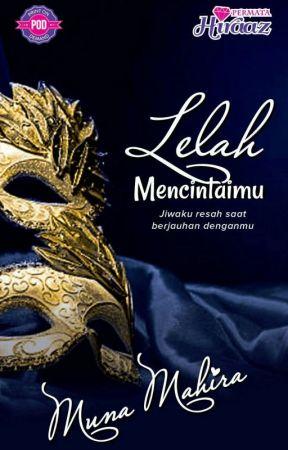 LELAH MENCINTAIMU by MunaMahira